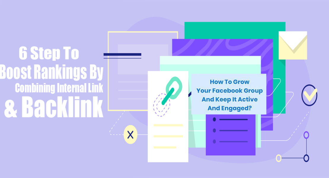 6 Step To Boost Rankings By Combining Internal Link And Backlink