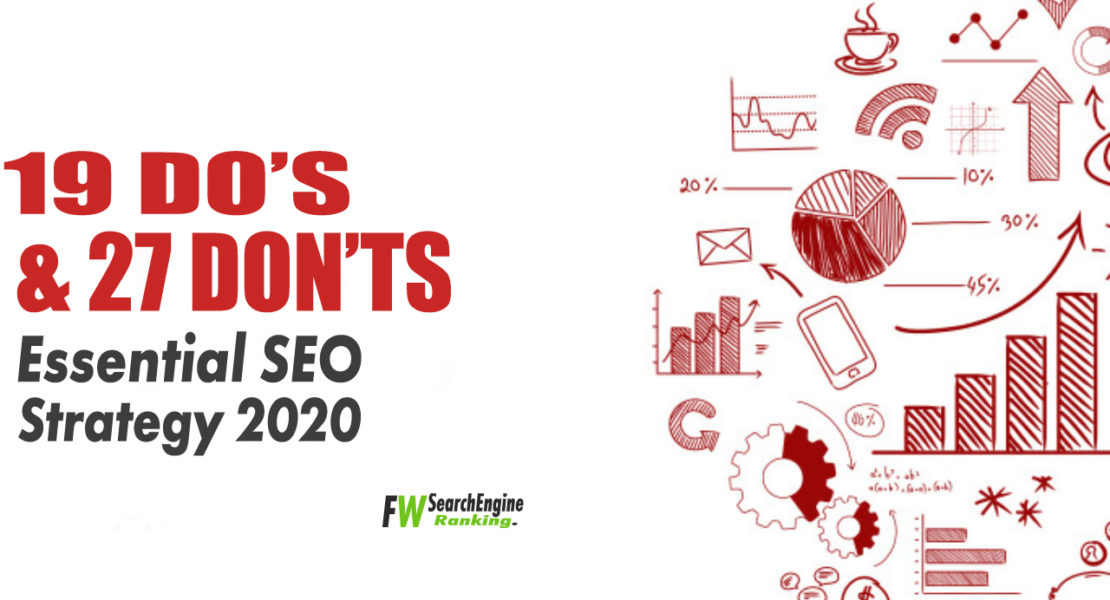 19 Do's And 27 Don'ts Essential SEO Strategy 2020