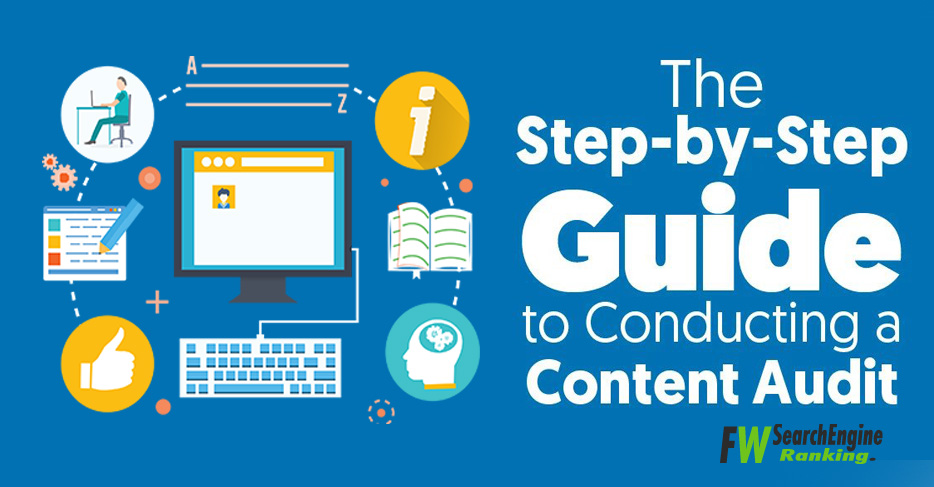 5 Step Guide to Conducting a Content Audit That Will Ensure a Traffic Boost