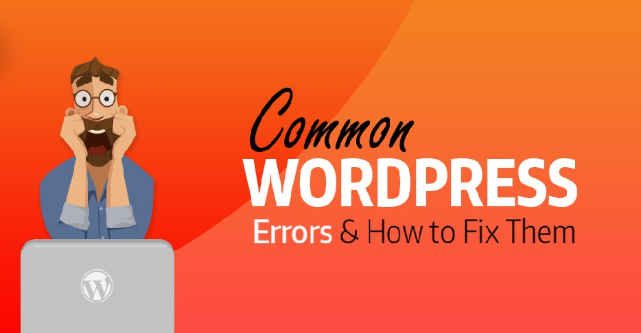 8 Common WordPress Errors (And How to Fix Them)