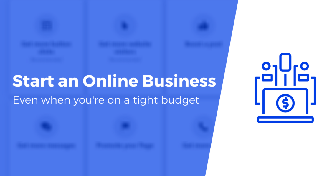 How to Start an Online Business for Less Than $145 In 2021