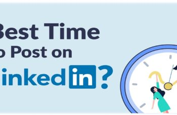 The Best Times to Post on LinkedIn to Increase Engagement