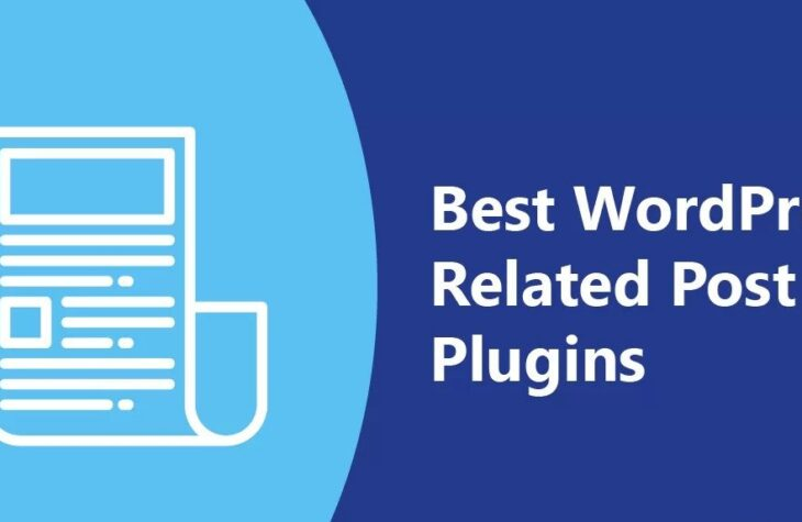 5 Best Related Posts Plugins For WordPress 2021