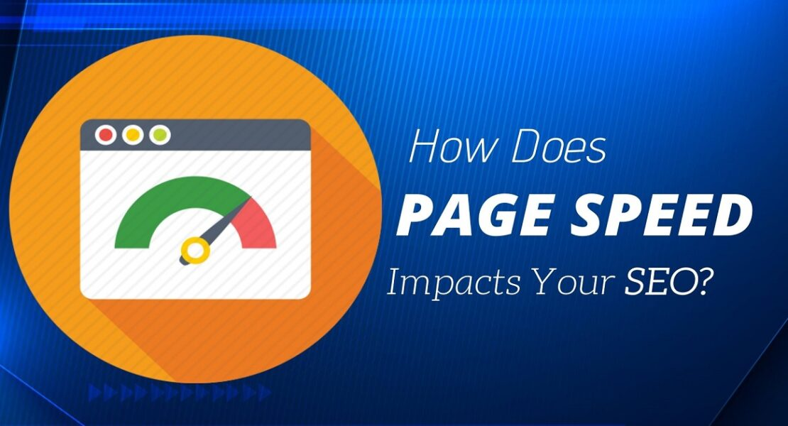 How Page Speed Affects SEO & Google Rankings | The 2021 Page Speed Guide
