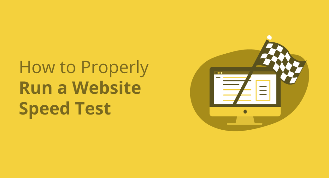 How to Properly Run a Website Speed Test (Mistakes to Avoid)
