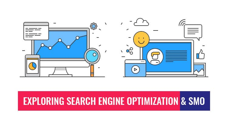 What Is the Difference In Search Engine Optimization And Social Media Optimization? (SEO Vs. SMO)
