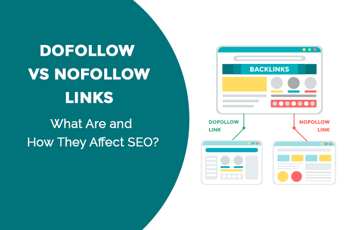 Difference Between A Nofollow And A Dofollow Link? How Do They Affect SEO?